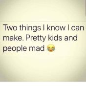 prettykids people mad